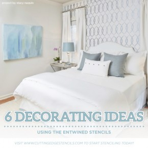 6 Decorating Ideas Using the Entwined Stencils