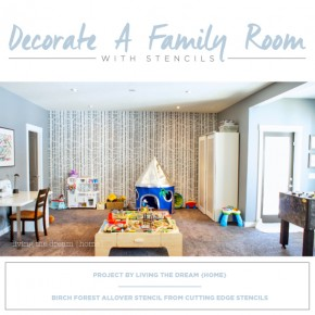 Cutting Edge Stencils shares a DIY stenciled family room accent wall using the Birch Forest Stencil. http://www.cuttingedgestencils.com/allover-stencil-birch-forest.html