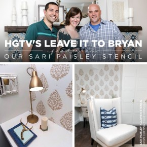 HGTV's Leave It To Bryan Features Our Sari Paisley Stencil