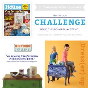 Cutting Edge Stencils shares a dresser makeover using the Indian Inlay Stencil kit spotted in This Old House Magazine's DIY Dare Challenge. http://www.cuttingedgestencils.com/indian-inlay-stencil-furniture.html
