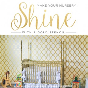 Make Your Nursery Shine With A Gold Stencil