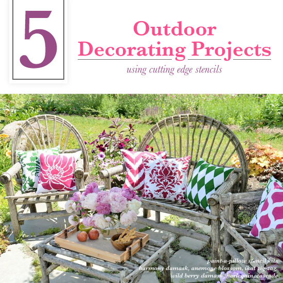 Diy Patio Decorating Ideas: 5 Outdoor Decorating Projects Using Stencils