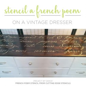 Stencil A French Poem On A Vintage Dresser