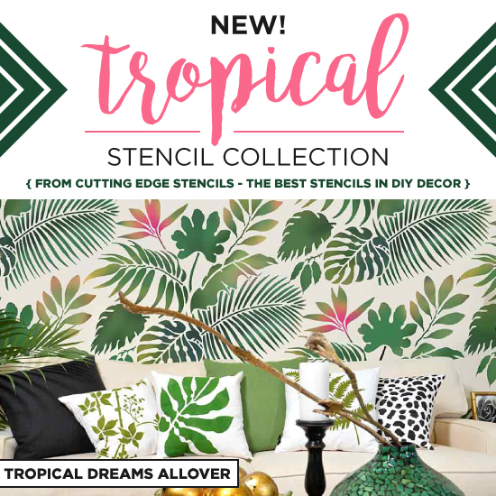 Introducing Our New Tropical Stencil Collection