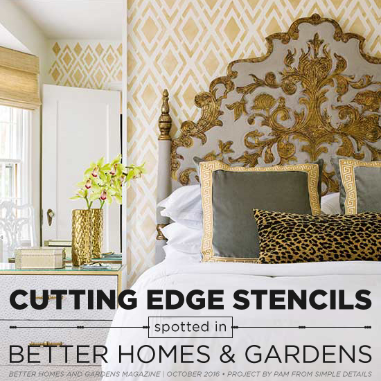 Cutting Edge Stencils Spotted In Better Homes U0026 Gardens