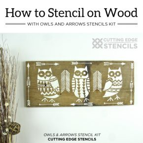 Cutting Edge Stencils shares how to stencil on wood using the Owls and Arrows Stencil Kit to create DIY wall art. http://www.cuttingedgestencils.com/owls-arrows-stencil-kit-nurseries.html