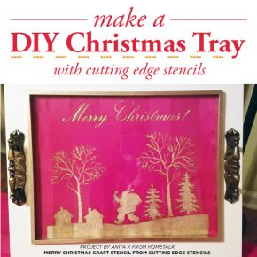 Cutting Edge Stencils shares how to stencil a Holiday tray using the Merry Christmas Craft Stencil. http://www.cuttingedgestencils.com/merry-christmas-crafts-stencil-design-diy-holiday-decor.html