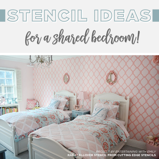 Stencil Ideas For A Shared Bedroom! - Stencil Stories