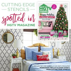 Cutting Edge Stencils Spotted In HGTV Magazine