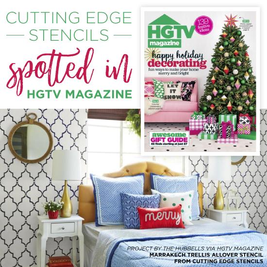 Cutting Edge Stencils Spotted In HGTV Magazine   Stencil Stories Stencil  Stories