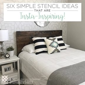 Six Simple Stencil Ideas That Are Insta-Inspiring!