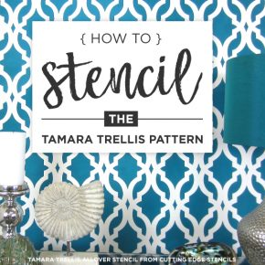 How To Stencil The Tamara Trellis Pattern
