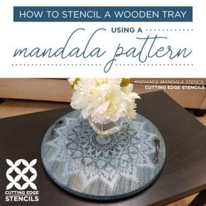 How To Stencil A Wooden Tray Using A Mandala Pattern