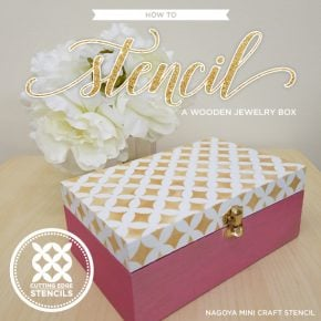 How To Stencil A Wooden Jewelry Box