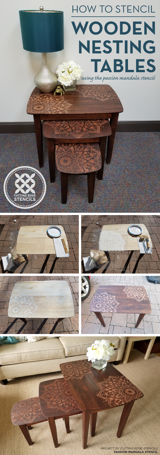 Cutting Edge Stencils shares how to paint and stain wooden nesting tables using the Passion Mandala Stencil. http://www.cuttingedgestencils.com/passion-mandala-stencil-yoga-decal-wall-stencils-mandalas.html