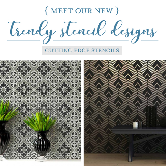 Meet Our New Trendy Stencil Designs