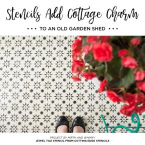 Cutting Edge Stencils shares a DIY farmhouse garden shed makeover with a stenciled cement tile floor. http://www.cuttingedgestencils.com/jewel-tile-stencil-cement-tiles-stencils.html
