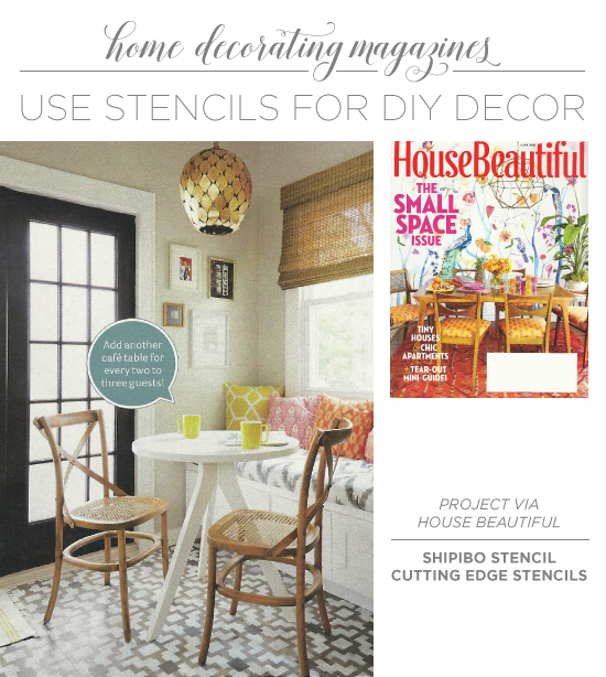 Do It Yourself Magazine Uses Stencils For DIY Decor Home Design Magazines Html on security magazine, fireworks magazine, table of contents magazine, microsoft magazine, google magazine, android magazine, dom magazine, photoshop magazine,