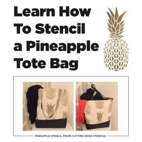 Cutting Edge Stencils shares how to stencil a $7 tote bag using the Pineapple Stencil. http://www.cuttingedgestencils.com/pineapple-stencil-design-wall-stencils.html