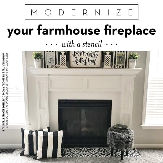 Modernize Your Farmhouse Fireplace With A Stencil
