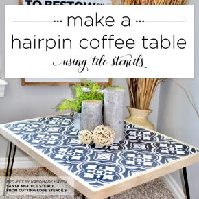 Make A Hairpin Coffee Table Using Tile Stencils