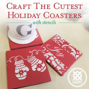 Cutting Edge Stencils shares how to make DIY stenciled Holiday coasters using our card size Christmas Stencil patterns. http://www.cuttingedgestencils.com/mittens-holiday-card-making-stencil-templates.html