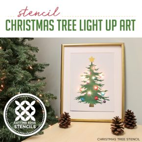 Cutting Edge Stencils shares how to make DIY light up Christmas Tree artwork using paint and stencils. http://www.cuttingedgestencils.com/christmas-tree-stencil.html