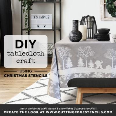 DIY Tablecloth Craft using Christmas Stencils