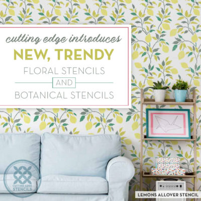 Cutting Edge Introduces New Trendy Floral Stencils and Botanical Stencils