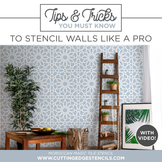 Tips & Tricks You Must know to Stencil Walls like a Pro