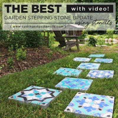 The Best Garden Stepping Stone Update using Stencils